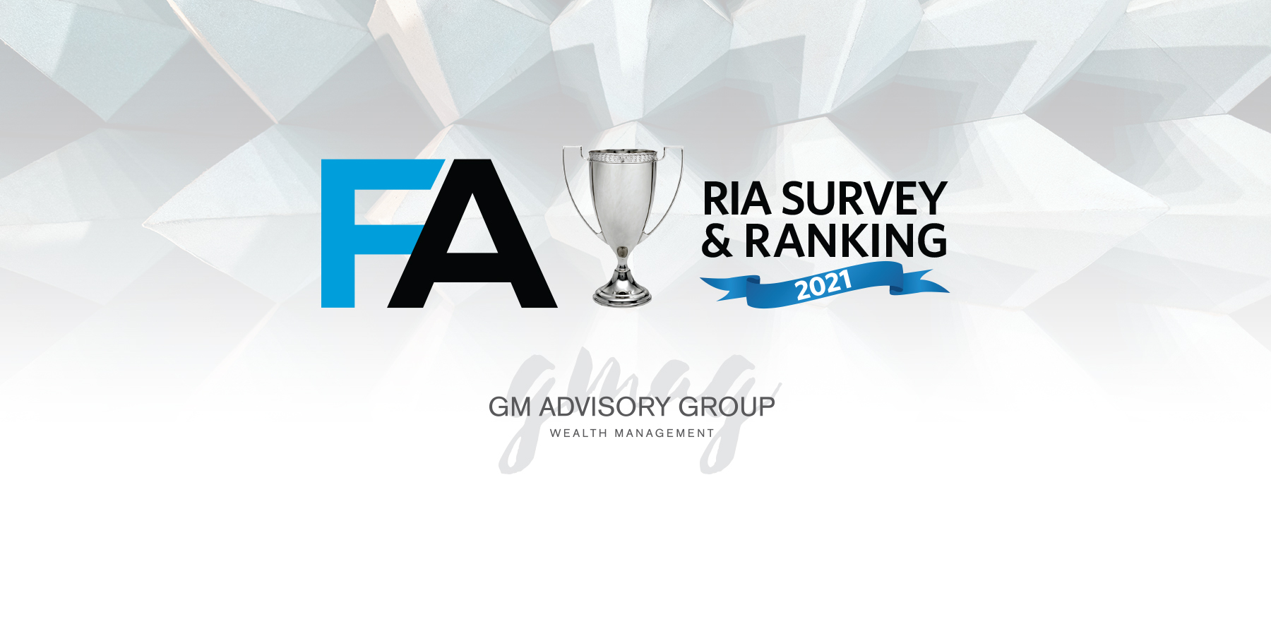 GMAG Recognized by Financial Advisor in the 2021 Annual RIA Ranking